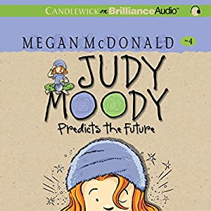 Judy Moody Predicts the Future (Book #4) Audiobook
