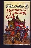 Demons of the Dancing Gods (034530893X) by Jack L. Chalker