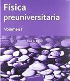 Fisica Preuniversitaria - Tomo 1 (Spanish Edition)