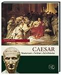 Caesar: Staatsmann � Feldherr � Schri...
