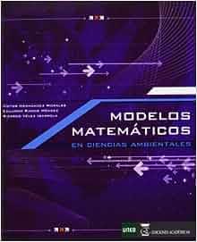 Modelos matemáticos en ciencias ambientales: Víctor;Ramos