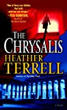 The Chrysalis: A Novel