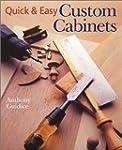 Quick & Easy Custom Cabinets