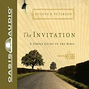 The Invitation: A Simple Guide to the Bible | [Eugene H Peterson]