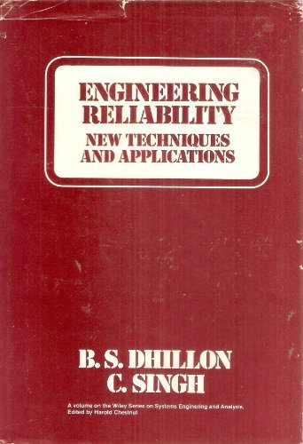 Engineering Reliability: New Techniques and Applications