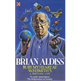 Bury My Heart at W.H.Smith's (Coronet Books)by Brian Wilson Aldiss