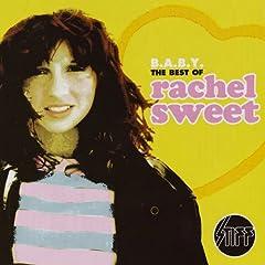 B.A.B.Y - The Best Of Rachel Sweet