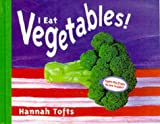 I Eat Vegetables! (Things I Eat!)