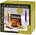 The Complete Candlemaker Book & Kit:...