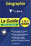 img - for ABC du Bac : G ographie Terminale L - ES - S book / textbook / text book