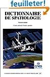Dictionnaire de spatiologie (fran�ais...