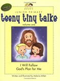 Teeny Tiny Talks: I Will Follow God's Plan for Me