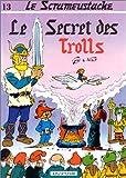 """Afficher """"Le Scrameustache n° 13 Le Secret des Trolls"""""""