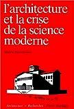 echange, troc Alberto Pérez Gómez - L'architecture et la crise de la science moderne