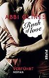 Rush of Love - Verführt: Roman (Rosemary Beach, Band 1)