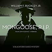 Mongoose, R.I.P.: A Blackford Oakes Mystery, Book 8 | William F. Buckley Jr.