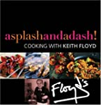 A Splash and a Dash: Cooking with Kei...