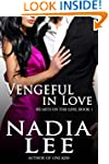 Vengeful in Love (Hearts on the Line,...