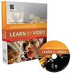 Adobe Illustrator CS6: Learn by Video