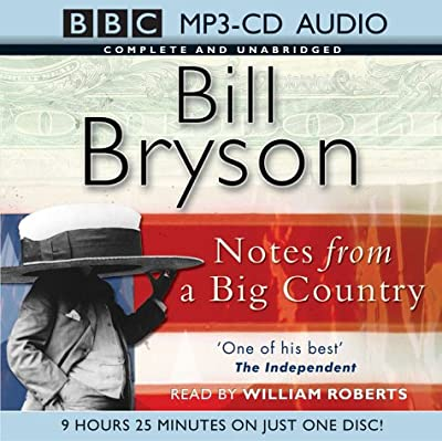 Notes from a Big Country: Complete & Unabridged (BBC MP3-CD Audio Collection)