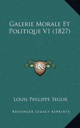 Galerie Morale Et Politique V1 (1827)