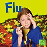 Flu (First Facts) (073684290X) by Glaser