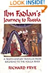 Ibn Fadlan's Journey to Russian: A Te...