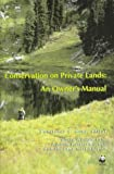 img - for Conservation on Private Lands: An Owner's Manual book / textbook / text book
