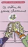 Ce crétin de prince charmant par Hochberg