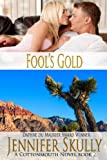 Fools Gold (Cottonmouth Book 2) (Cottonmouth Series)