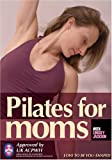 Pilates for Moms - Post Natal/ Post Pregnancy Pilates
