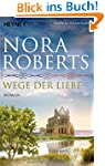 Wege der Liebe: Roman (O'Dwyer-Trilog...