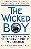 eBooks - The Wicked Boy: The Mystery of a Victorian Child Murderer