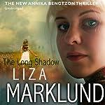 The Long Shadow | Liza Marklund