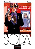 Soda, tome 3 : Tu ne buteras point
