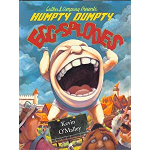 Humpty Dumpty Egg-Splodes