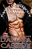 Fangs of Anarchy 2 - Outlaw Alpha: Bound (Part 1): A Vampire Werewolf Shifter Romance
