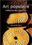 echange, troc Jean-Claude Peretz - Art populaire, richesse des pauvres