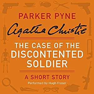 The Case of the Discontented Soldier Audiobook
