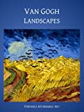 Van Gogh Landscapes (Illustrated) (Affordable Portable Art)