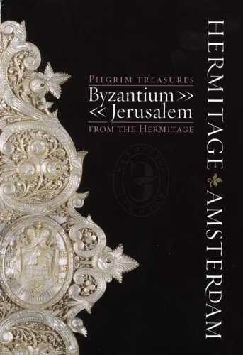 Pilgrim Treasures from the Hermitage: Byzantium-jerusalem, LUND HUMPHRIES, YURI PIATNITSKY, VERA ZALESSKAYA