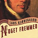 Noget fremmed | Lars Kjaedegaard