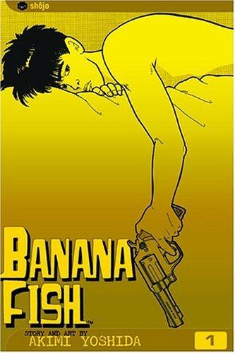 Banana Fish, Vol. 1 [Yoshida, Akimi] (Tapa Blanda)