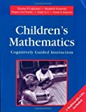 img - for Children's Mathematics: Cognitively Guided Instruction 1st (first) by Carpenter, Thomas P, Fennema, Elizabeth, Franke, Megan Loef, (1999) Paperback book / textbook / text book