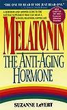 Suzanne LeVert Melatonin: The Anti-aging Hormone