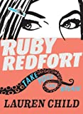 Lauren Child Ruby Redfort Take Your Last Breath (Book #2)