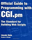 Official Guide to Programming with CGI.pm (0471247448) by Stein, Lincoln
