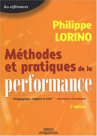 Méthodes et pratiques de la performance : Le pilotage par les processus et les compétences