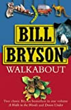 Bill Bryson Walkabout: