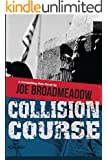 Collision Course (A Josh Williams Novel)